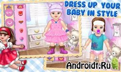 Baby Care & Dress Up Kids Game на Android